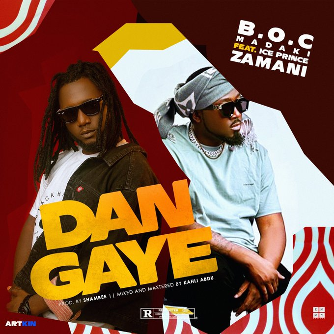 BOC madaki ft ice prince - Dan gaya