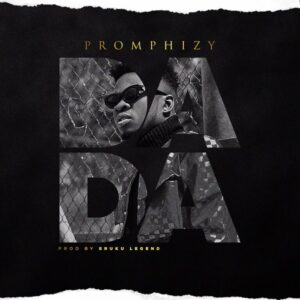 Promphizy Dada mp3 download
