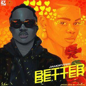 Jamo pyper - better better mp3 download