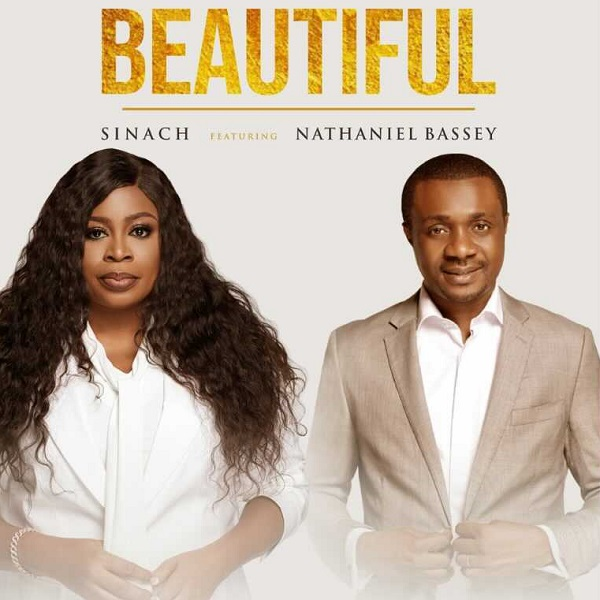 Sinach ft Nathaniel Bassey beautiful