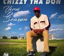 Chizzy Tha don - thru d season EP