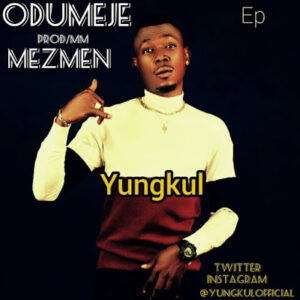 Yungkul - odumeje mp3 download