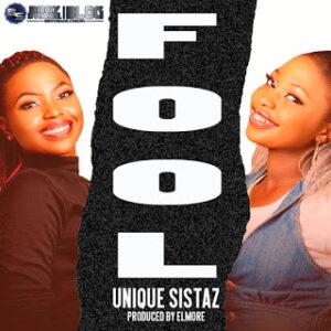 Unique sistaz - fool download mp3