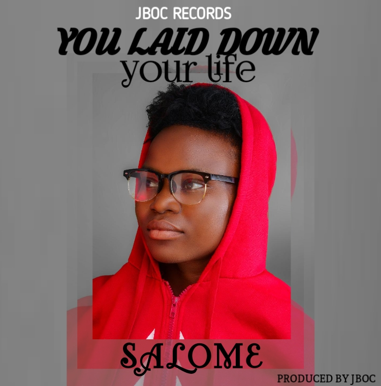 Salome - You laid your life MP3